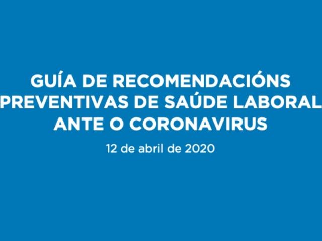 Dispoñible para a súa descarga a guía de recomendacións de saúde laboral ante o coronavirus