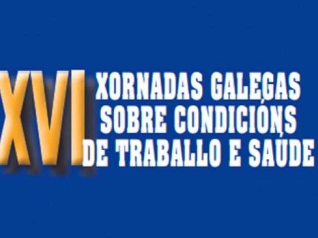 As XVI Xornadas Galegas sobre Condicións de Traballo e Saúde celebraranse do 25 ao 27 de abril
